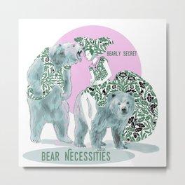 Bear Necessities #1a Bearly Secret Metal Print