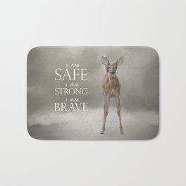 I am Safe I am Strong I am Brave Baby Deer Bath Mat