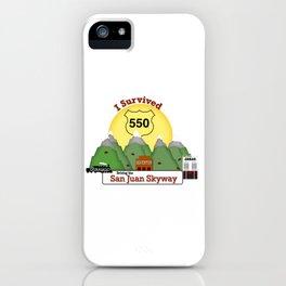 I Survived Hwy 550 Durango, Silverton & Ouray Colorado iPhone Case
