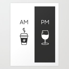 Am Pm - Kitchen poster - Coffee & Wine Decor - Home decor - Wall art - Am Pm sign - Wine sign Art Print