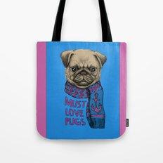 Must Love Pugs Tote Bag