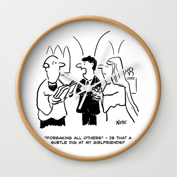 Bridegroom Takes Exception to Vicar's Question Wall Clock