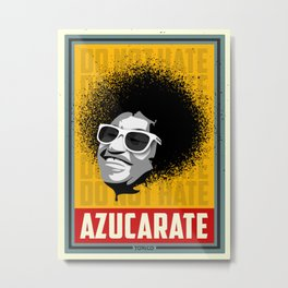 DO NOT HATE ... AZUCARATE! Metal Print