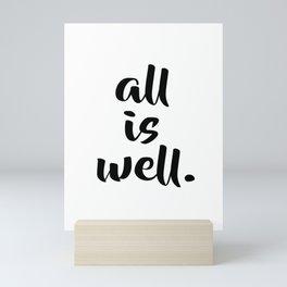 All is Well | Typography Script Version Mini Art Print