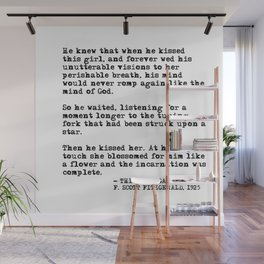 When he kissed this girl - The Great Gatsby - Fitzgerald quote Wall Mural