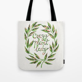 Crazy Plant Lady Tote Bag