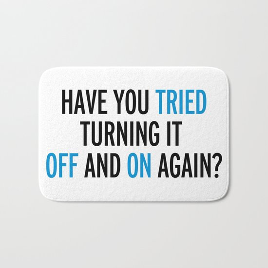 Off And On Again Funny Quote Bath Mat