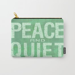 PEACE AND QUIET Carry-All Pouch