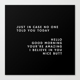Just in case_black Canvas Print