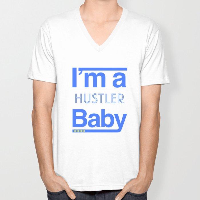I'm a hustler, baby! Unisex V-Neck