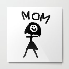 Mother's Day - Mom is the best Metal Print
