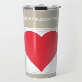 My Heart bleeds for you Travel Mug