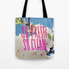 SO Fresh SO Clean Tote Bag