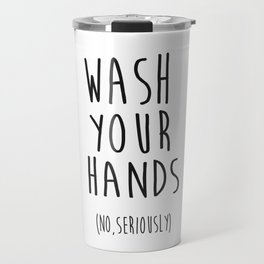 Wash Your Hands Bathroom Print Bathroom Decor Nursery Print Nursery Quote So Fresh And So Clean Travel Mug
