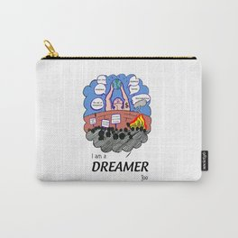 I am Dreamer too Carry-All Pouch