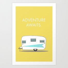 Adventure Awaits Art Print