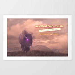 acidbuffalo music - buffalo roam Art Print