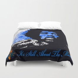 IT'S STILL ABOUT THE MUSIC Duvet Cover