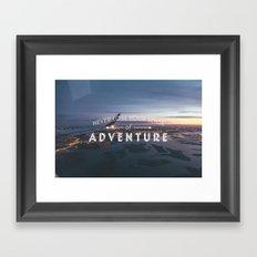 Never Lose Your Sense of Adventure Framed Art Print