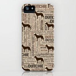 Dutch Shepherd - Hollandse Herder - Dutchie iPhone Case