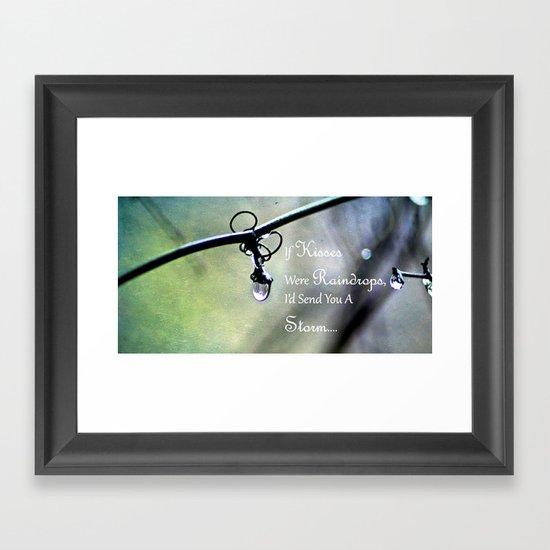 If Kisses Were Raindrops... Framed Art Print