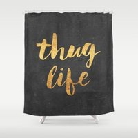 2pac Shower Curtains featuring Thug Life by Text Guy