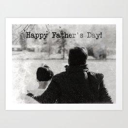 Happy Father's Day #blackwhite Art Print