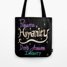 Presume Humanity - black Tote Bag