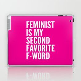 Feminist is My Second Favorite F-Word (Pink) Laptop & iPad Skin