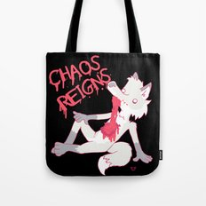 CHAOS REIGNS Tote Bag