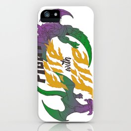 Fight fire with fire (Other Color Ver.) iPhone Case