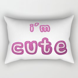 I'm Cute Statement With a Pink Glass Effect Rectangular Pillow