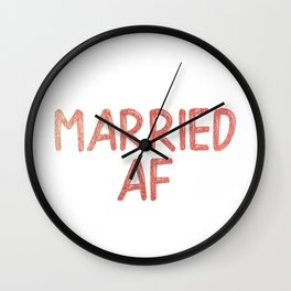 Married AF Wall Clock