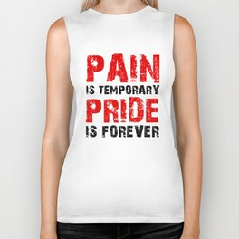 Pain Is Temporary Pride Is Forever Biker Tank