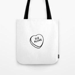 Die Alone Tote Bag