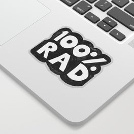 100 % RAD - Bubble Sticker