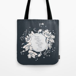 Ye werena the first lass I kissed. But I swear you'll be the last. Jamie Fraser Tote Bag
