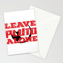 """This """"Leave Pluto Alone"""" tee design will show both humorous and astronomical side of you Stationery Cards"""