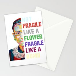 Not Fragile Like A Flower But A Bomb Ruth Ginsburg RBG Stationery Cards