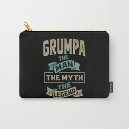 Grumpa The Myth The Legend Carry-All Pouch