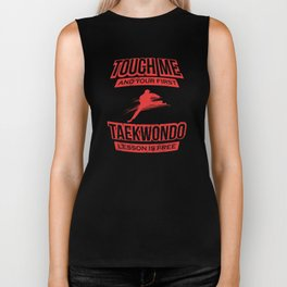 Touch Me And Your First Taekwon Do Lesson Is Free Biker Tank