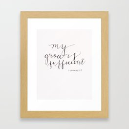 My Grace is Sufficient Framed Art Print