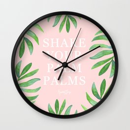 Shake Your Palm Palms - Palm Leaf Quote Wall Clock