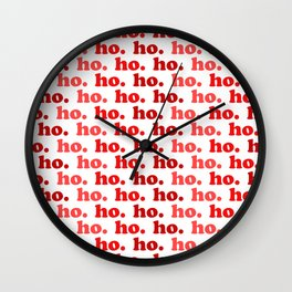 Ho. Ho. Ho. Wall Clock