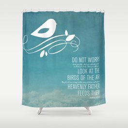 Do Not Worry Shower Curtain