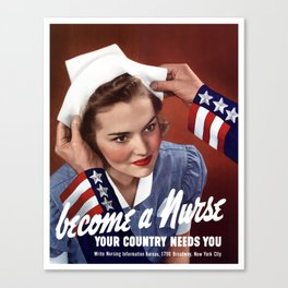 Become A Nurse - Your Country Needs You Canvas Print