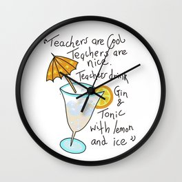 Teachers are cool , education poetry Wall Clock