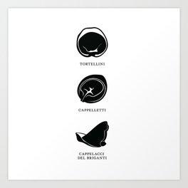 Pasta Series: Tortellini, Cappelletti, Cappelacci del Briganti Art Print