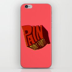 Pain Don't Hurt iPhone & iPod Skin