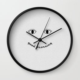 Good Morning Quote Wall Clock